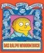 Die Simpsons Bibliothek der Weiseheiten: Das Ralph Wiggum Buch