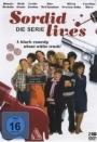 Sordid lives - Die Serie