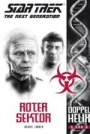 Star Trek - The Next Generation - Doppelhelix 3: Roter Sektor