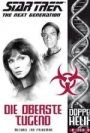 Star Trek - The Next Generation - Doppelhelix 6: Die oberste Tugend