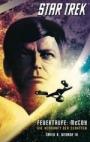 Star Trek - The Original Series 01: Feuertaufe: McCoy - Die Herkunft der Schatten