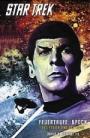 Star Trek - The Original Series 02: Feuertaufe: Spock - Das Feuer und die Rose
