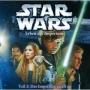 """Star Wars - Erben des Imperiums: Teil 2: """"Das Imperium greift an"""""""