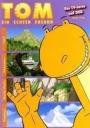 Tom - Ein echter Freund Vol. 5