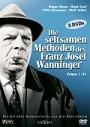 Die seltsamen Methoden des Franz Josef Wanninger - Folgen 1-21