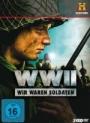WW II - Wir waren Soldaten - Vergessene Filme des Zweiten Weltkriegs