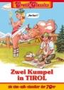 Zwei Kumpel in Tirol
