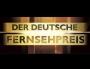 Verleihung des deutschen Fernsehpreises